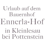 Logo Ferienwohnungen Ennerla-Hof - Urlaub auf dem Bauernhof
