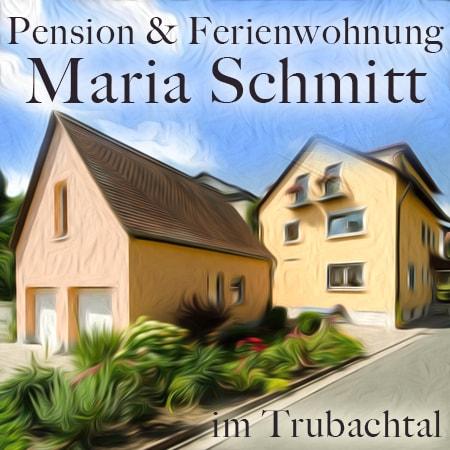 Pension - Ferienwohnung Maria Schmitt